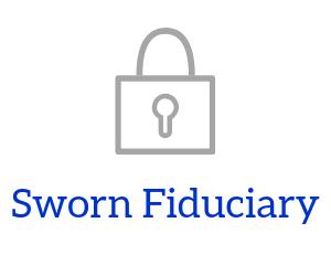 Sworn Fiduciary